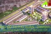 Dự án khu đô thị Đam San Phú Xuân. LH Mr Khanh 098.991.8384