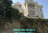 Cho thuê gấp villa Quận 2 Nguyễn Văn Hưởng 340m2, ~ 52 triệu/tháng (0909246874)