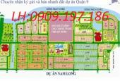 Bán gấp một số nền đất tại dự án Nam Long, Quận 9 giá rẻ. Nhận ký gửi (0909.197.186)