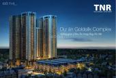 Bán dự án Goldsilk Complex cao cấp từ 80m2, khoảng 1.6 tỷ (17tr/m2): 0945.450.396