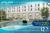 Cần bán gấp căn hộ CC Royal Park giá rẻ hơn CĐT, ban công Đông Nam, tặng 1 cây vàng, CK 3%