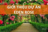 The Eden Rose Nguyễn Xiển, cạnh The Manor Central Park, BT - LK của thiên đường hoa hồng, từ 5 tỷ