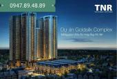 Bán căn hộ cao cấp 99m2 tại Goldsilk Complex, giá chỉ từ 18 tr/m2. LH: 0947.89.48.89