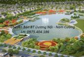 Bán căn biệt thự Dương Nội, mặt đường 40m, trục chính ra hồ rất đẹp, lh: 0975.404.186