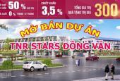 Đất liền kề biệt thự TNR Stars Đồng Văn, Duy Tiên, Hà Nam, giá từ 6 triệu/m2, CK 5,5%, LS 0%