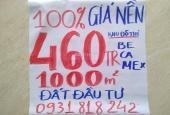 460 Triệu / 1000m2 CƠ HỘI ĐẦU TƯ ĐÂY Ạ