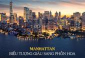 The Grand Manhattan - Biểu tượng thịnh vượng - Tâm điểm phồn hoa