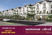 Quỹ căn - Bảng giá KĐT Crown Villas Thái Hưng. LH: 0943189444.