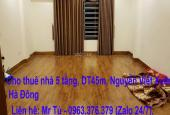 Cho thuê nhà 5 tầng, DT45m, 5 tầng Nguyễn Viết Xuân, Hà Đông, LH: 0963.376.379