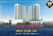 Mipec Rubik 360, 122 Xuân Thủy cơ hội vàng cho các nhà đầu tư tại Q Cầu Giấy. LH: 0976 299 166