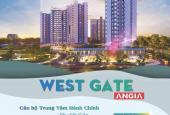 West Gate nhận booking căn đẹp suất nội bộ giá trực tiếp từ cđt - 0779.774.555, ck đặc biệt