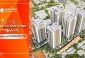 Rose Town 79 Ngọc Hồi, căn 2PN, full nội thất, LS 0%, giá từ 1,3 tỷ. LH: 0976 521 522