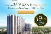 Căn hộ trung tâm Sài Gòn Quận 2 giá từ 2,1 tỷ/căn 2PN, trả chậm 36 tháng TT trước 10% HT vay NH 70%