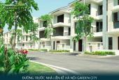 CĐT mở bán 7.2 tỷ/lô đất biệt thự Hà Nội Garden City Long Biên, đã hoàn thiện, miễn 5 năm dịch vụ