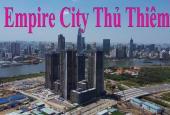 Bán căn hộ 1PN tháp Tilia - Empire City Thủ Thiêm