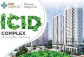 Chỉ 1.5 tỷ là đã có ngay nhà ở ICID Complex, Dương Nội, Hà Đông
