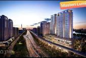 Tôi chính chủ, mua căn hộ Masterise Lumiere Riverside đợt mở bán đầu tiên, cần tiền nên bán lại