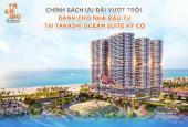 Takashi Ocean Suite - Suất nội bộ 2 căn đẹp block h22 view biển trực diện giá từ 1.29 tỷ