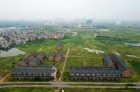 Cận cảnh khu đô thị nghìn tỷ bị bỏ hoang gần chục năm tại Hà Nội