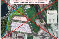 TP.HCM công bố 10 dự án phân lô bán nền trái phép tại quận 12