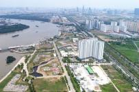 TP.HCM xử lý các dự án đã có quyết định giao đất, thuê đất giai đoạn 2015-2019