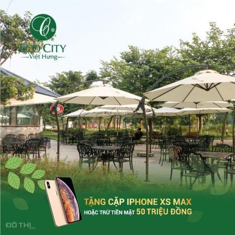 Quà tặng 200 triệu, CK 11% và tặng ngay 1 cây vàng hoặc 1 cặp Iphone khi mua Eco City Việt Hưng 12720718